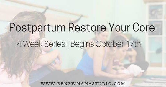 New Mamas! Our 4 week postpartum restore your core serieshellip