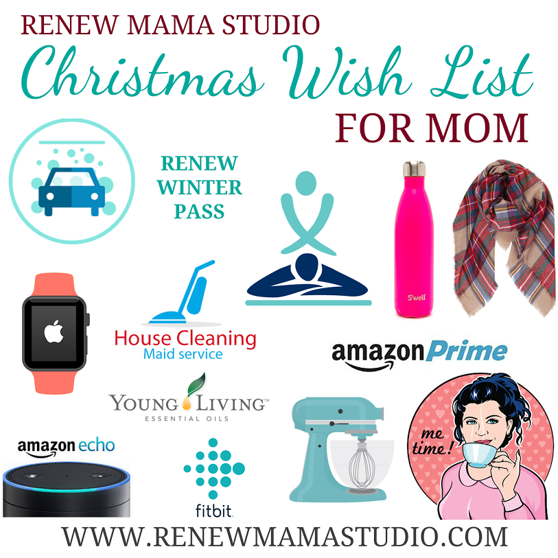 Christmas Wish List for MOM