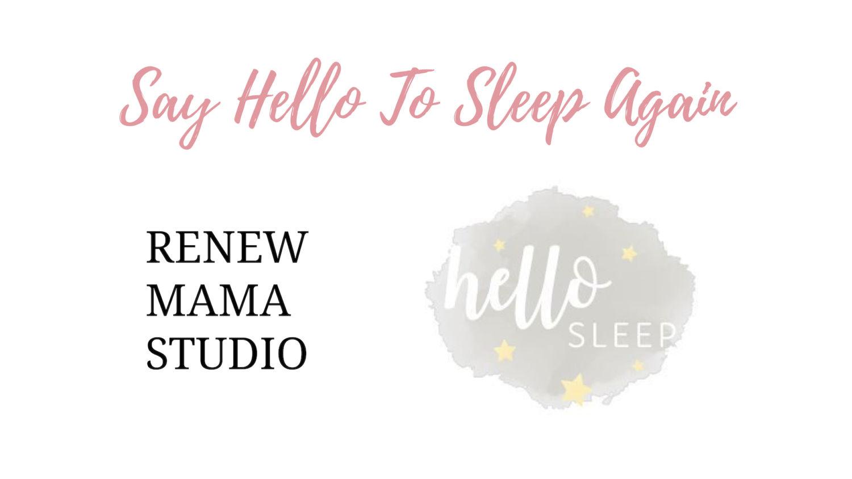 hello sleep and renew mama studio logos