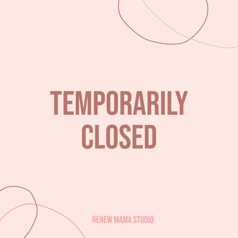 COVID-19: Renew Mama Studio Temporarily Closed